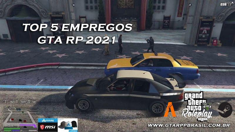 5 melhores trabalhos de GTA 5 RP em 2021