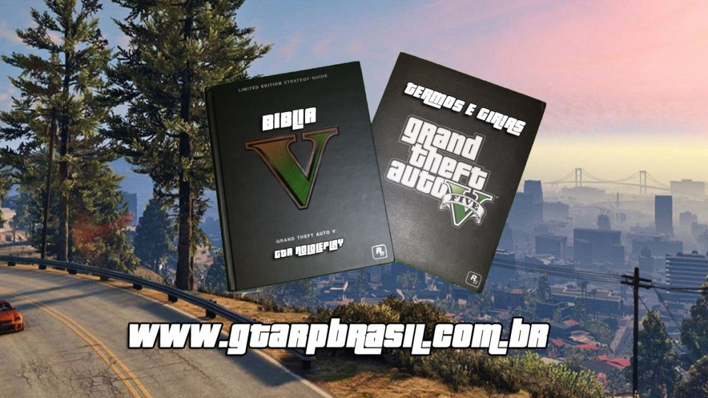 Bíblia do Roleplay - Bíblia RP GTA V