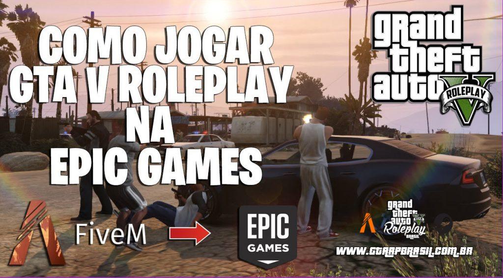 Como Jogar GTA RP EPIC GAMES - Fivem roda no GTA V da Epic games?