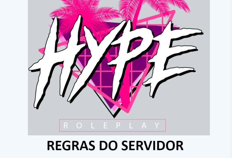 Servidor Hype City RP regras do servidor